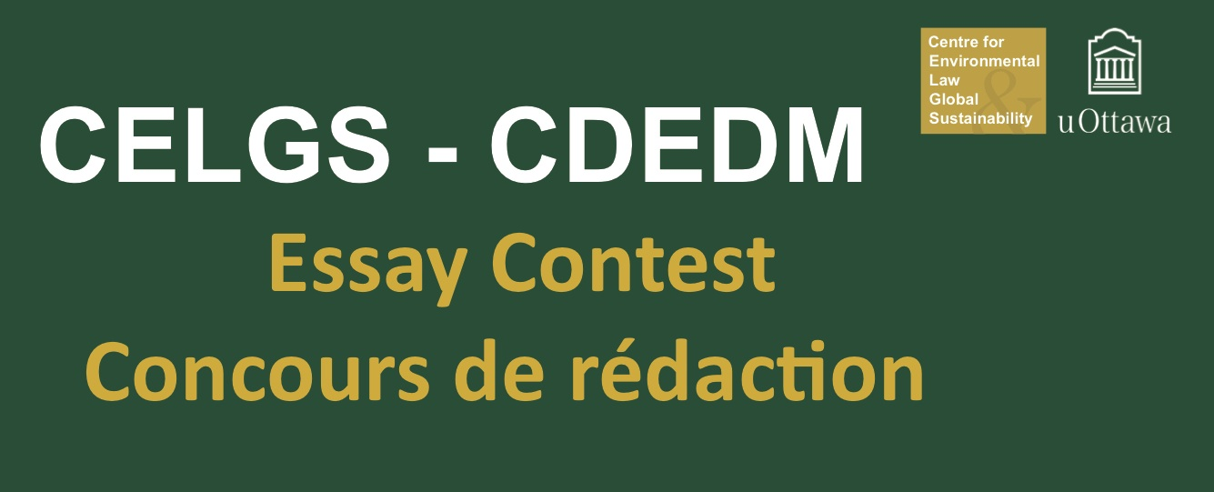 home environmental law university of ottawa celgs essay contest in environmental law