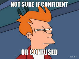 A cartoon head of a man with red hair. The caption says, Not Sure If Confident or Confused.