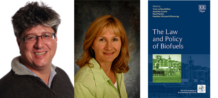 Image of the Law and Policy of Biofuels book, with images of Yves Le Bouthillier and Heather McLeod-Kilmurray