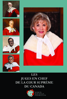 The Chief Justices of the Supreme Court of Canada