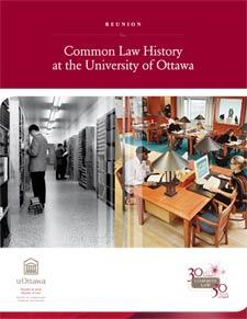 Retrouvailles : l'histoire de la common law à l'Université d'Ottawa