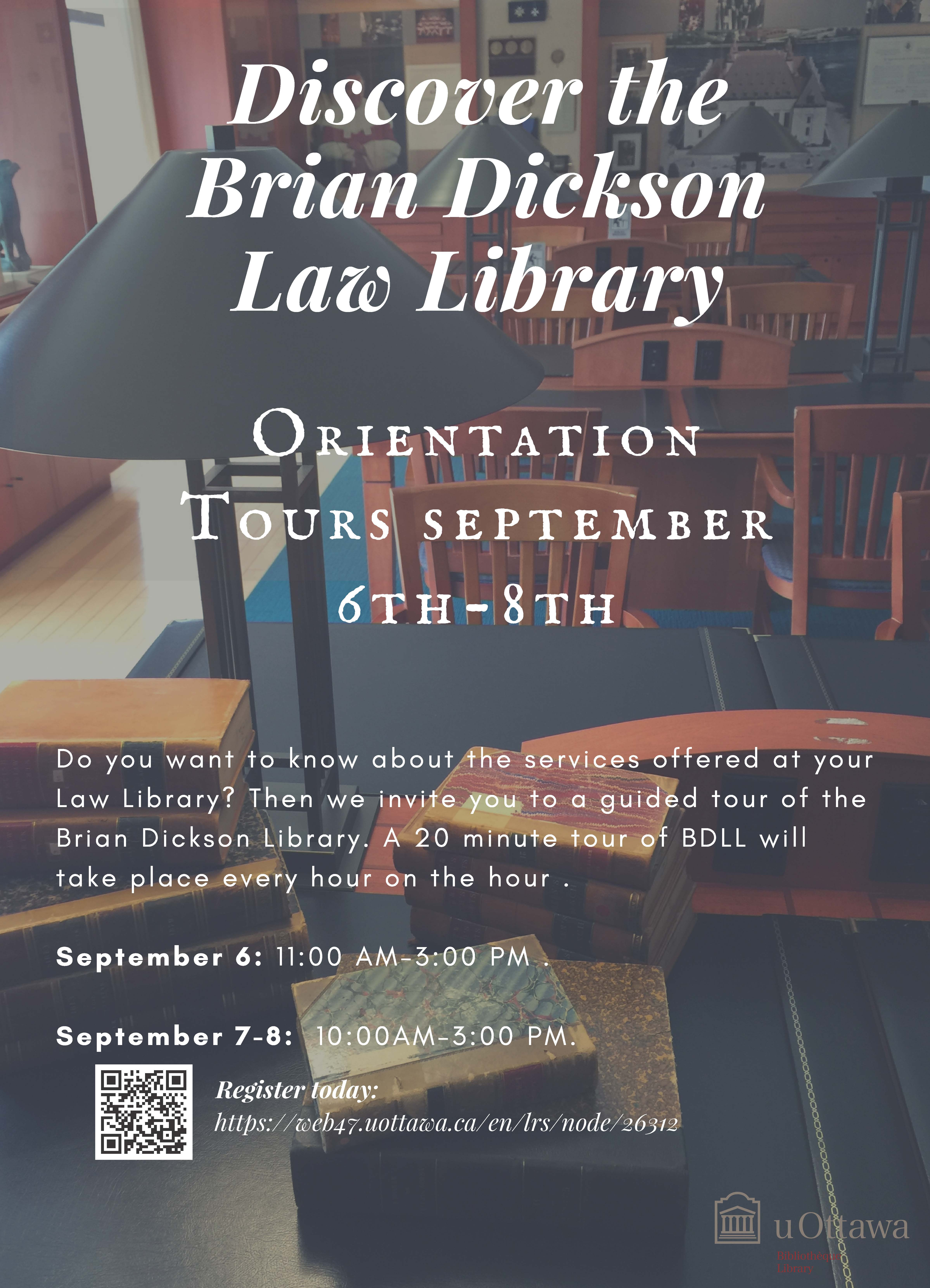 Brian Dickson Law Library Orientation Tours