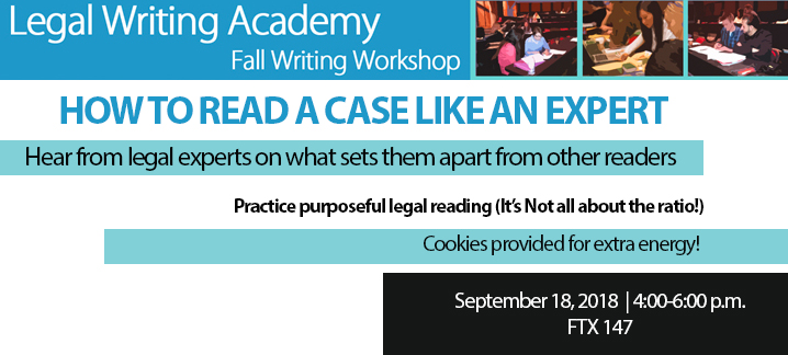Writing Wokshop, September 18, 2018. Hear from legal experts on what sets them apart from other readers.