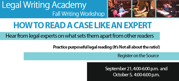 Legal Writing Academy - How to read a case like an expert