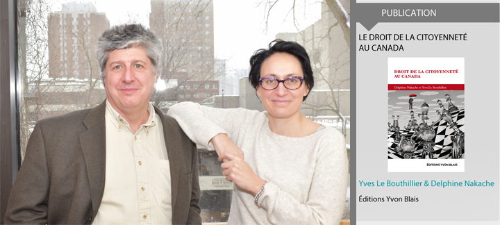 "Image of Yves Le Bouthillier, Delphine, Delphine Nakache and their publication ""Le droit de la citoyenneté au Canada"""